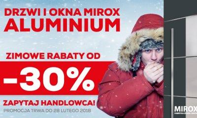 DRZWI i OKNA MIROX ALUMINIUM - ZIMOWE RABATY OD -30%
